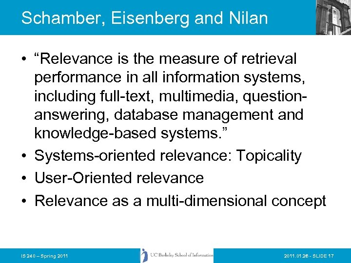 """Schamber, Eisenberg and Nilan • """"Relevance is the measure of retrieval performance in all"""