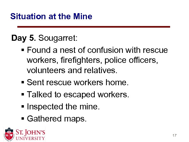 Situation at the Mine Day 5. Sougarret: § Found a nest of confusion with