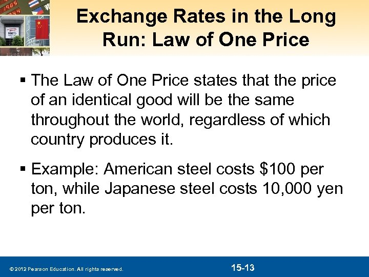 Exchange Rates in the Long Run: Law of One Price § The Law of