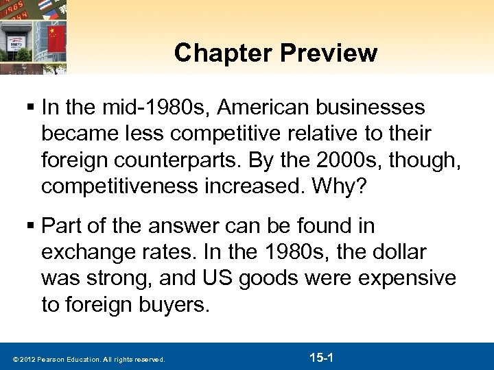 Chapter Preview § In the mid-1980 s, American businesses became less competitive relative to