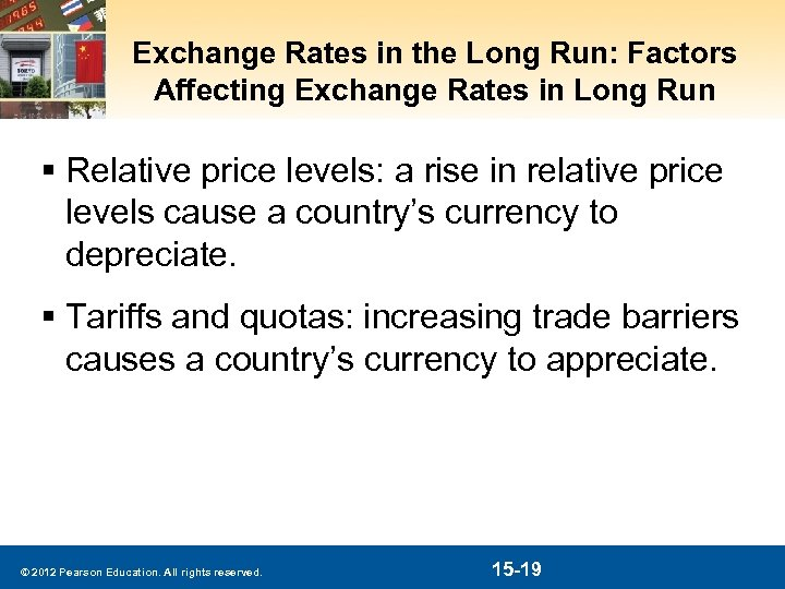 Exchange Rates in the Long Run: Factors Affecting Exchange Rates in Long Run §
