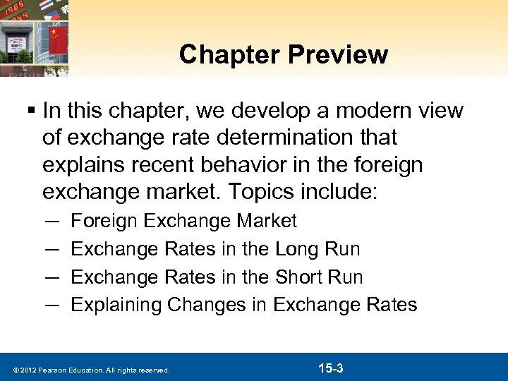 Chapter Preview § In this chapter, we develop a modern view of exchange rate