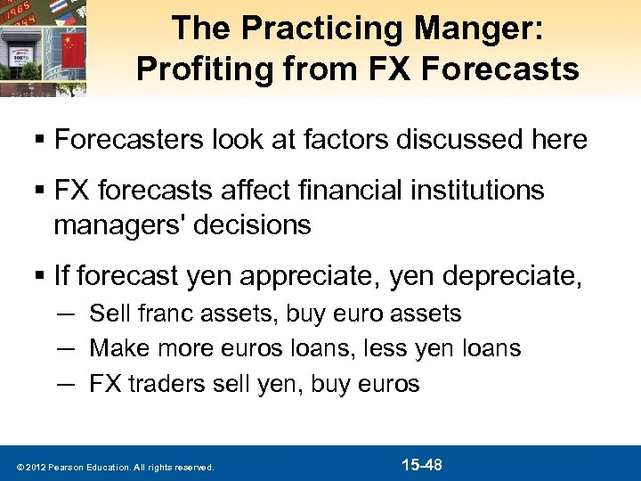 The Practicing Manger: Profiting from FX Forecasts § Forecasters look at factors discussed here