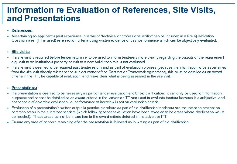 Information re Evaluation of References, Site Visits, and Presentations · References: · Ascertaining an