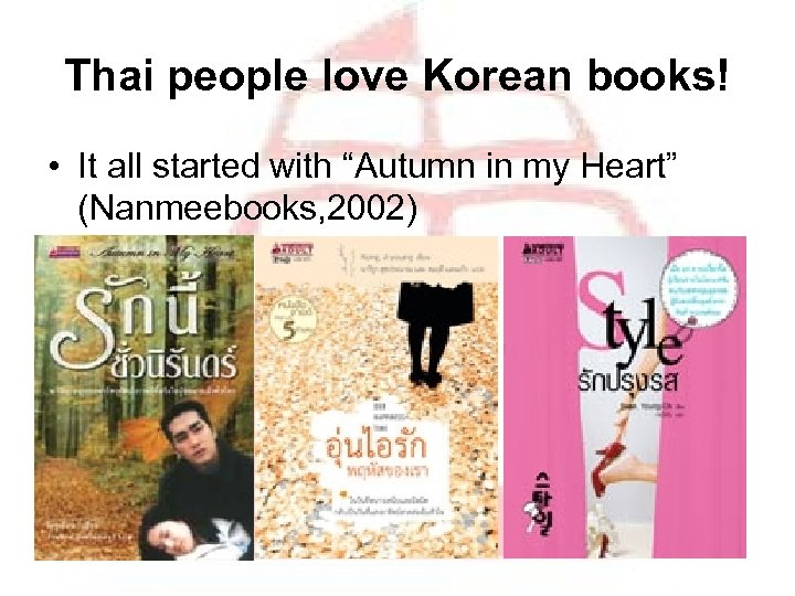 """Thai people love Korean books! • It all started with """"Autumn in my Heart"""""""