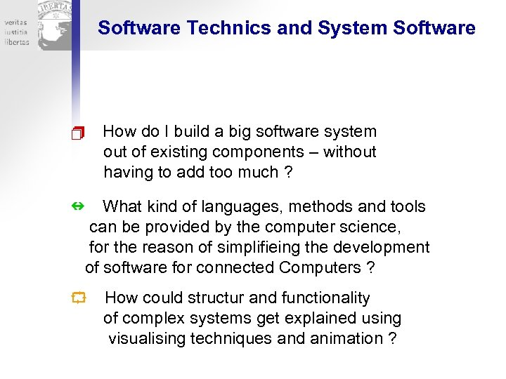 Software Technics and System Software How do I build a big software system out