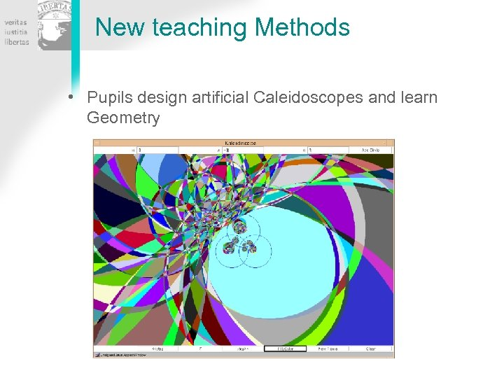 New teaching Methods • Pupils design artificial Caleidoscopes and learn Geometry
