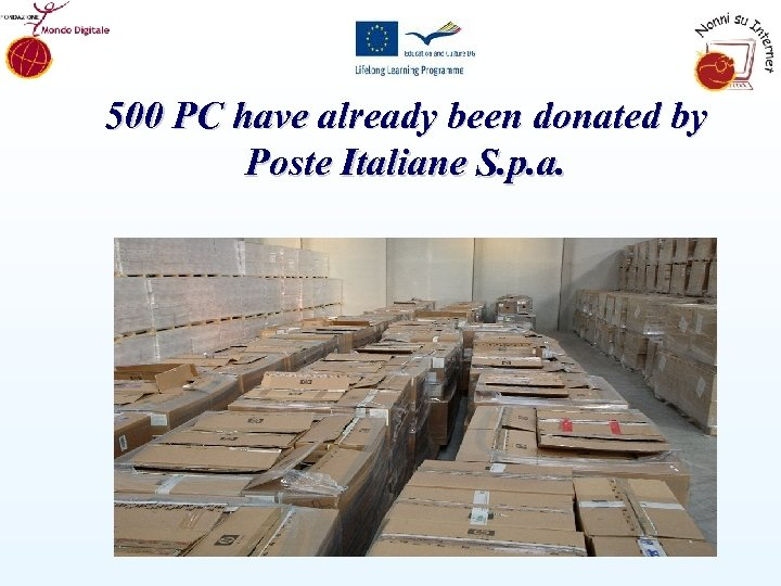 500 PC have already been donated by Poste Italiane S. p. a.
