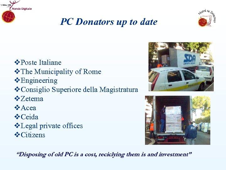 PC Donators up to date v. Poste Italiane v. The Municipality of Rome v.
