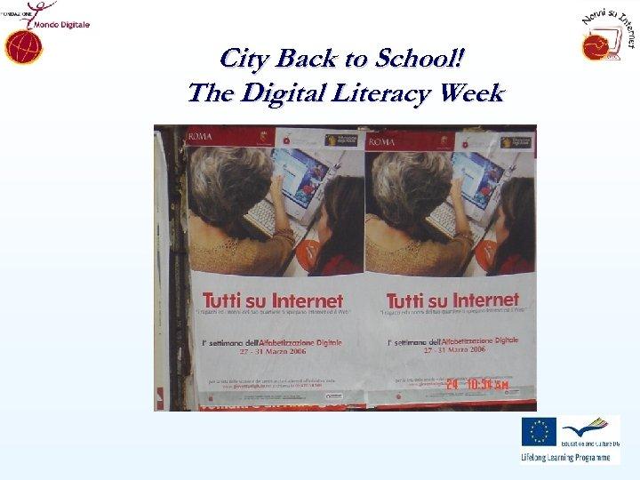 City Back to School! The Digital Literacy Week