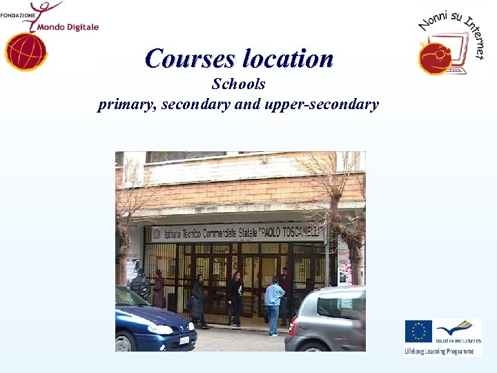 Courses location Schools primary, secondary and upper-secondary