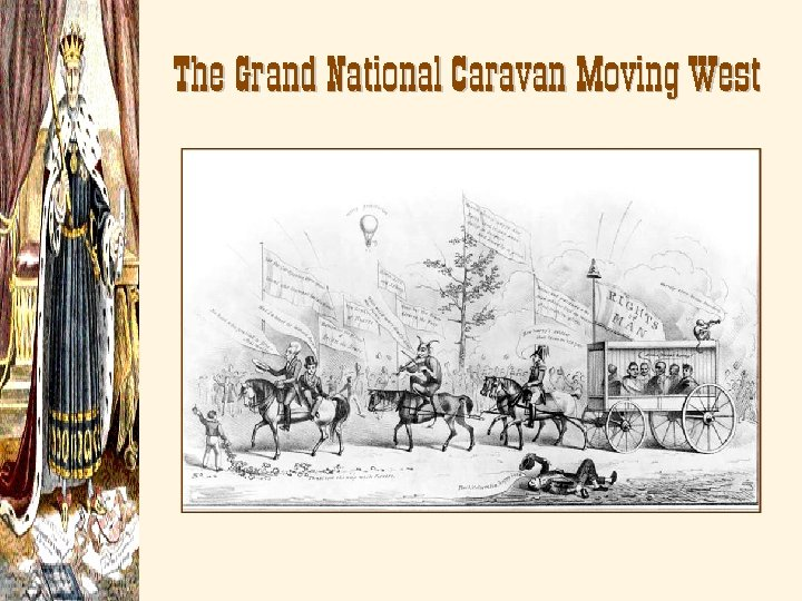 The Grand National Caravan Moving West