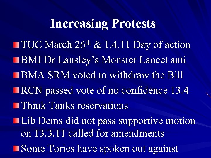 Increasing Protests TUC March 26 th & 1. 4. 11 Day of action BMJ