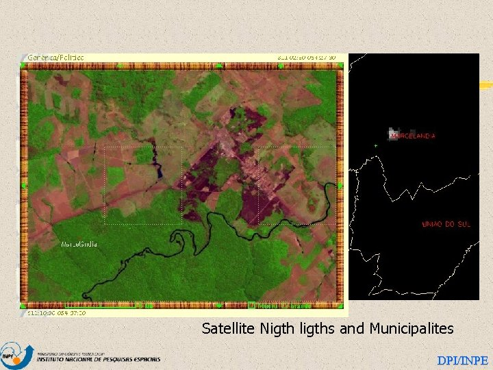 Satellite Nigth ligths and Municipalites DPI/INPE