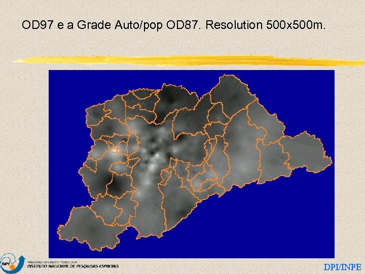OD 97 e a Grade Auto/pop OD 87. Resolution 500 x 500 m. DPI/INPE