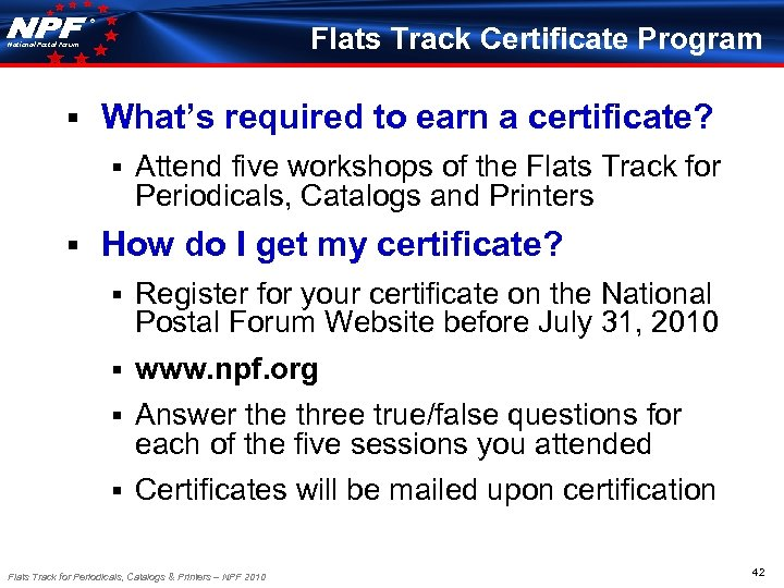 ® Flats Track Certificate Program National Postal Forum § What's required to earn a