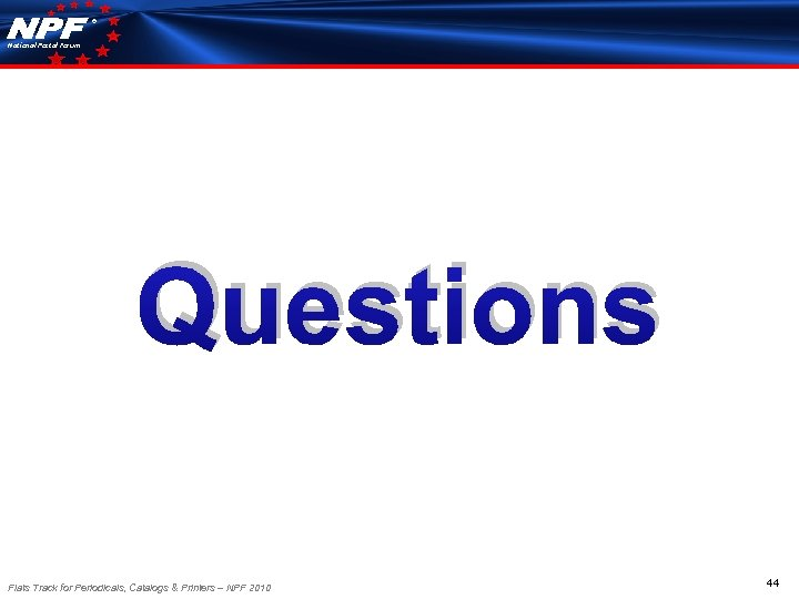 ® National Postal Forum Questions Flats Track for Periodicals, Catalogs & Printers – NPF