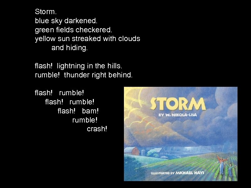 Storm. blue sky darkened. green fields checkered. yellow sun streaked with clouds and hiding.