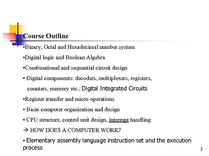 60 265 Computer Architecture I Digital Design Akshai