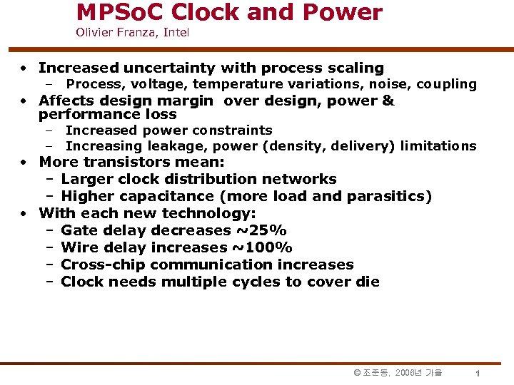 MPSo. C Clock and Power Olivier Franza, Intel • Increased uncertainty with process scaling