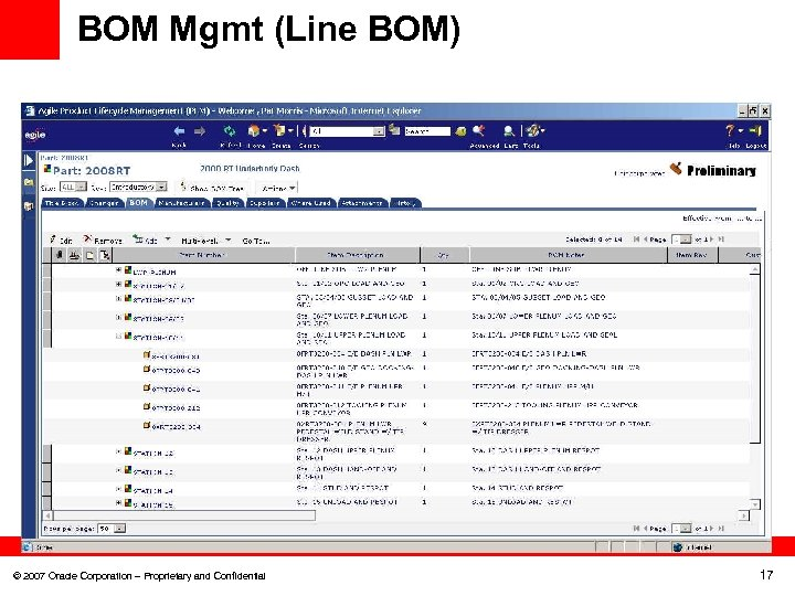 BOM Mgmt (Line BOM) © 2007 Oracle Corporation – Proprietary and Confidential 17