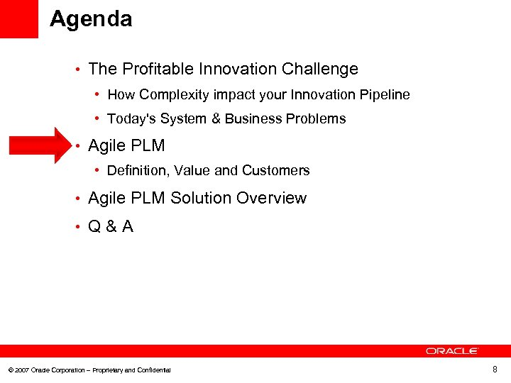 Agenda • The Profitable Innovation Challenge • How Complexity impact your Innovation Pipeline •