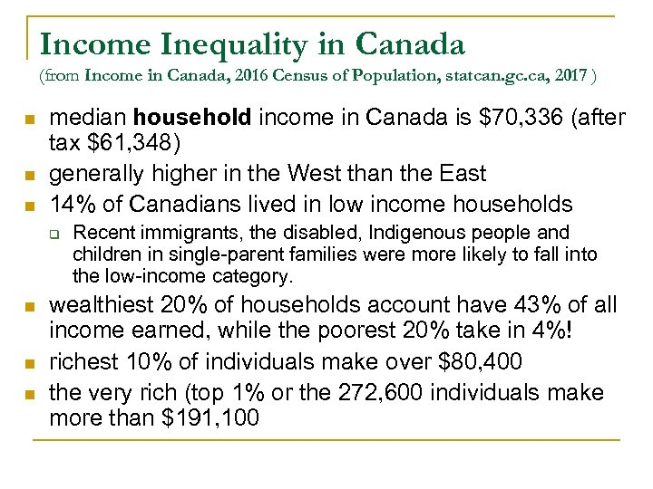 Income Inequality in Canada (from Income in Canada, 2016 Census of Population, statcan. gc.