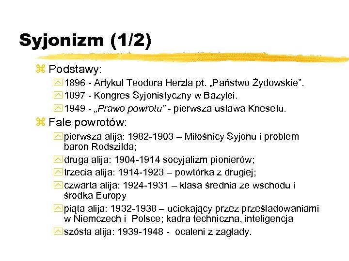 """Syjonizm (1/2) z Podstawy: y 1896 - Artykuł Teodora Herzla pt. """"Państwo Żydowskie"""". y"""