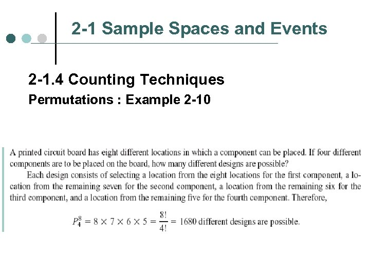 2 -1 Sample Spaces and Events 2 -1. 4 Counting Techniques Permutations : Example