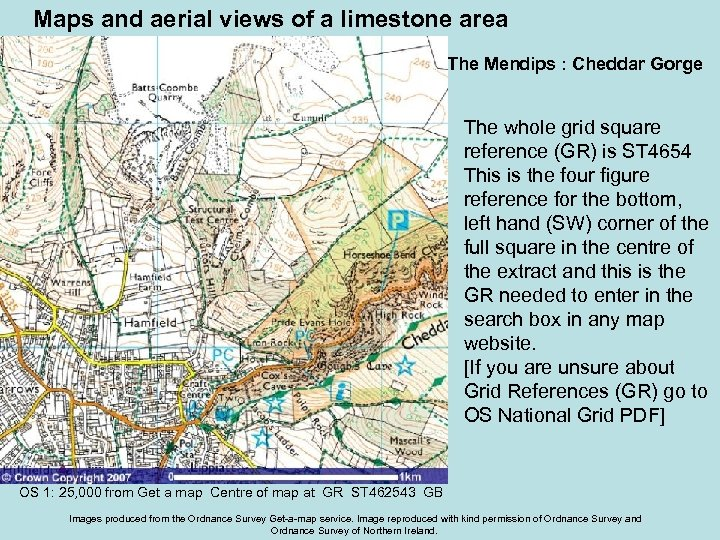 Maps and aerial views of a limestone area The Mendips : Cheddar Gorge The