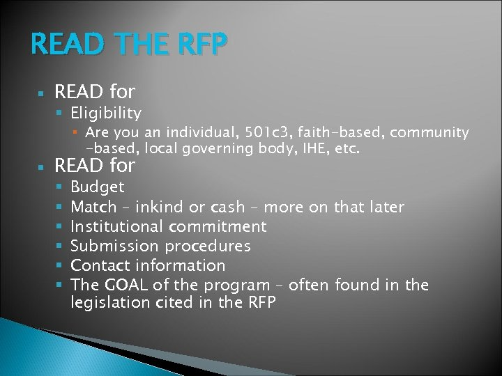 READ THE RFP READ for Eligibility ▪ Are you an individual, 501 c 3,
