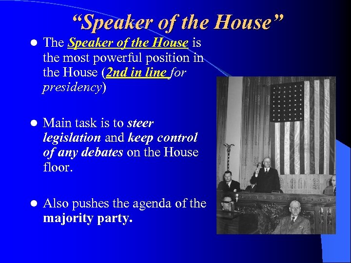 """Speaker of the House"" l The Speaker of the House is the most powerful"
