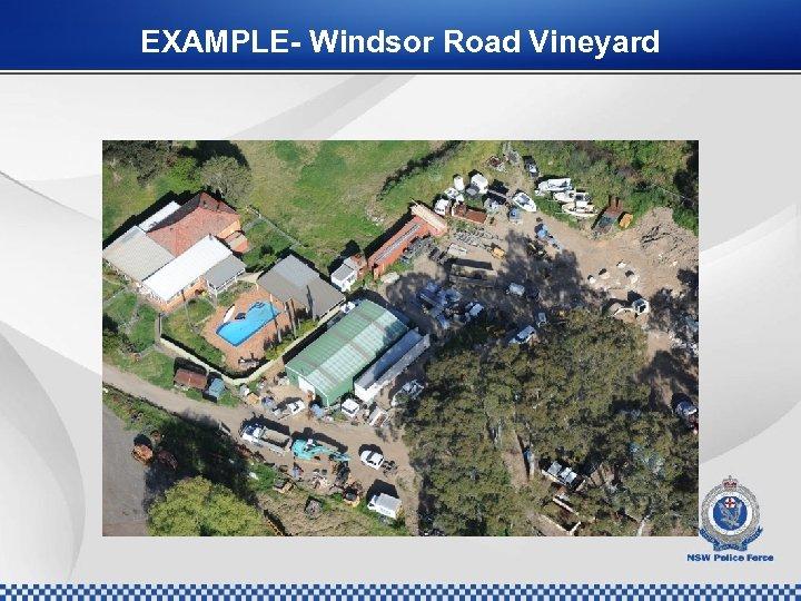 EXAMPLE- Windsor Road Vineyard