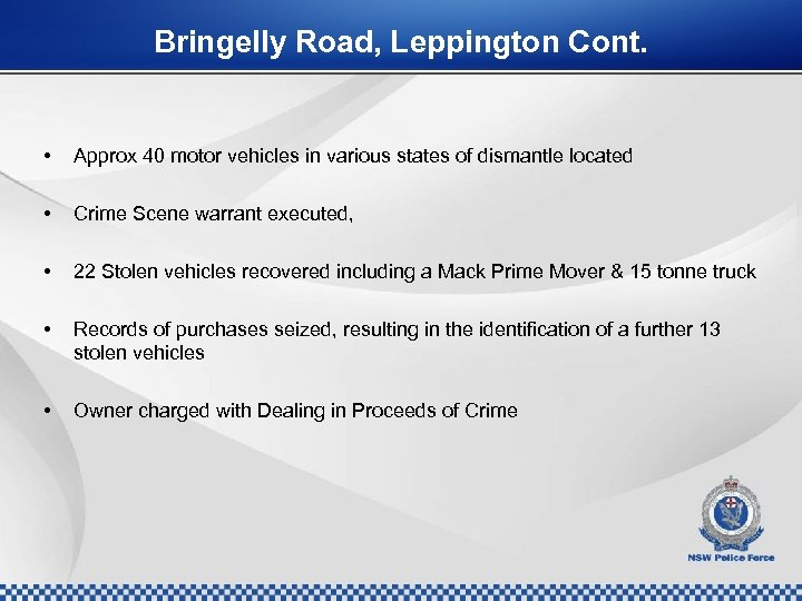 Bringelly Road, Leppington Cont. • Approx 40 motor vehicles in various states of dismantle