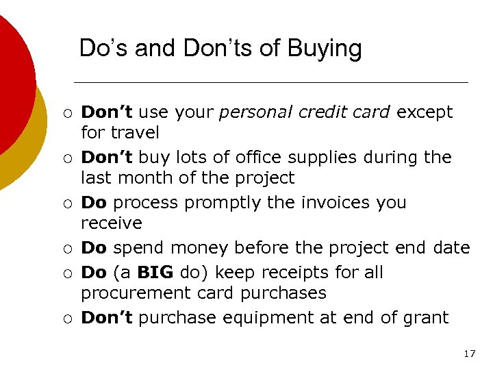 Do's and Don'ts of Buying ¡ ¡ ¡ Don't use your personal credit card