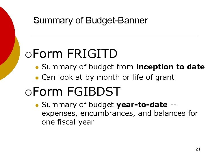 Summary of Budget-Banner ¡ Form l l Summary of budget from inception to date