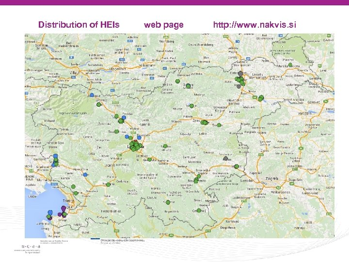 Distribution of HEIs web page http: //www. nakvis. si