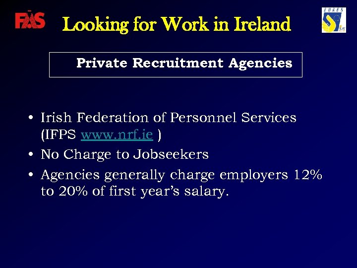 Looking for Work in Ireland Private Recruitment Agencies • Irish Federation of Personnel Services