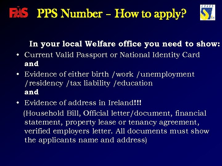 PPS Number – How to apply? In your local Welfare office you need to