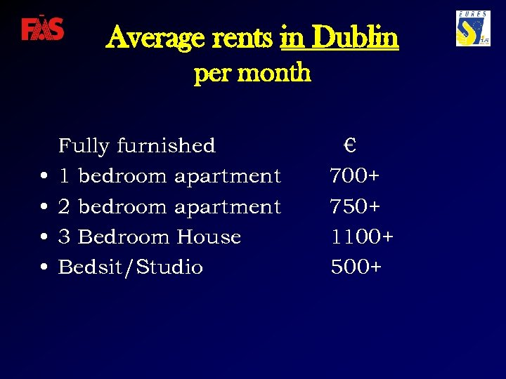 Average rents in Dublin per month • • Fully furnished 1 bedroom apartment 2