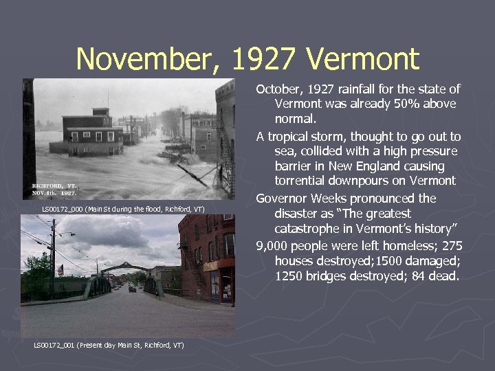 November, 1927 Vermont LS 00172_000 (Main St during the flood, Richford, VT) LS 00172_001