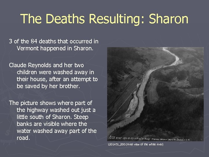 The Deaths Resulting: Sharon 3 of the 84 deaths that occurred in Vermont happened