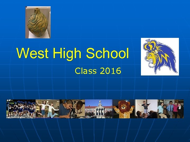 West High School Class 2016