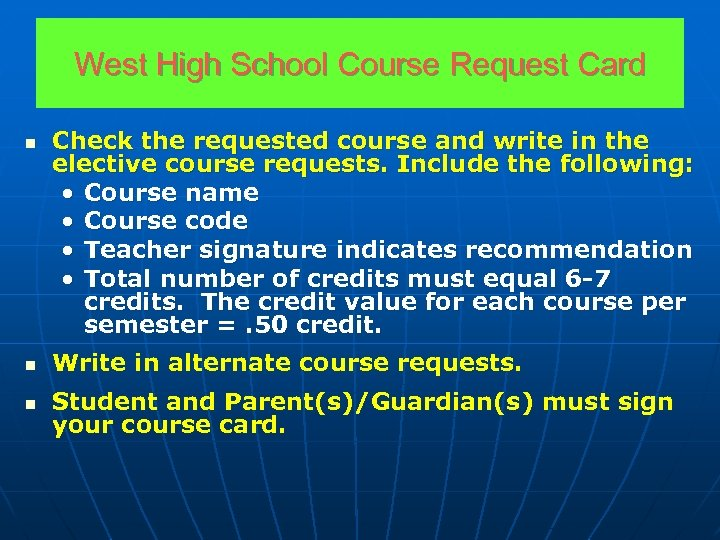 West High School Course Request Card n Check the requested course and write in