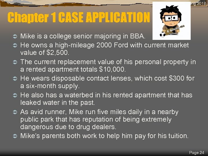 Spring 2018 Chapter 1 CASE APPLICATION Ü Ü Ü Ü Mike is a college