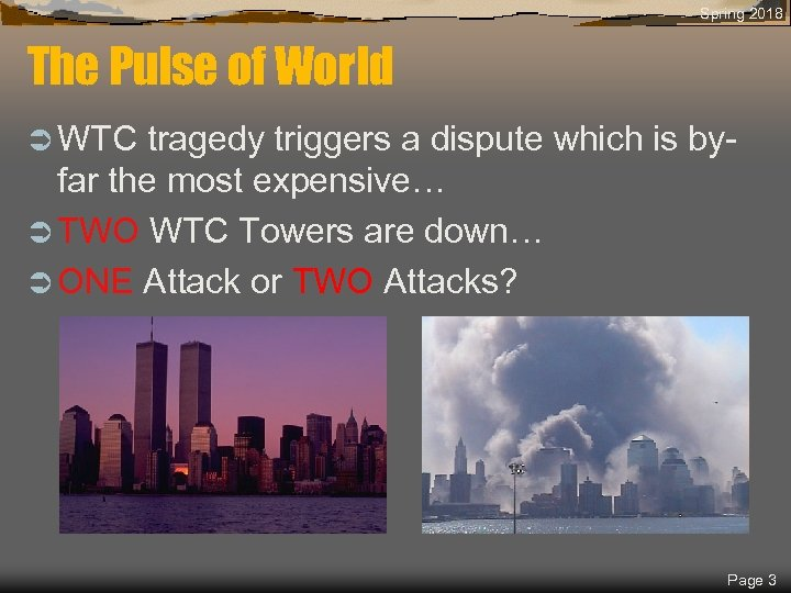 Spring 2018 The Pulse of World Ü WTC tragedy triggers a dispute which is