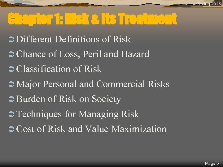Spring 2018 Chapter 1: Risk & Its Treatment Ü Different Ü Chance Definitions of