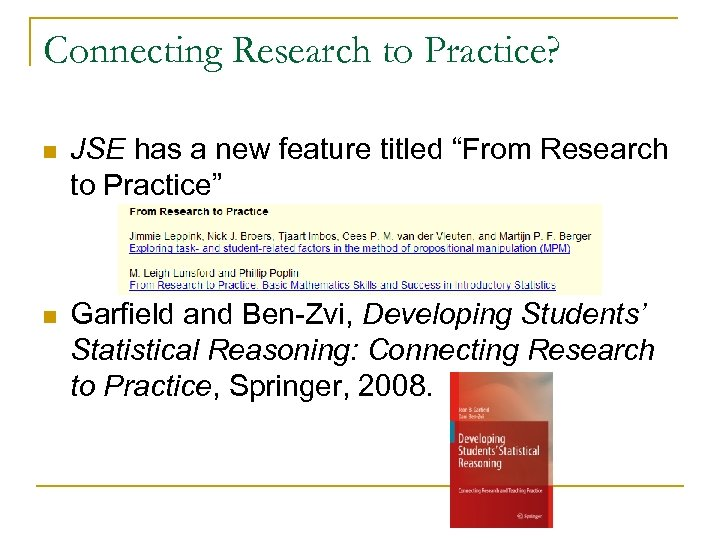 """Connecting Research to Practice? n JSE has a new feature titled """"From Research to"""