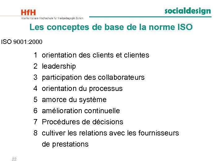Les conceptes de base de la norme ISO 9001: 2000 1 2 3 4