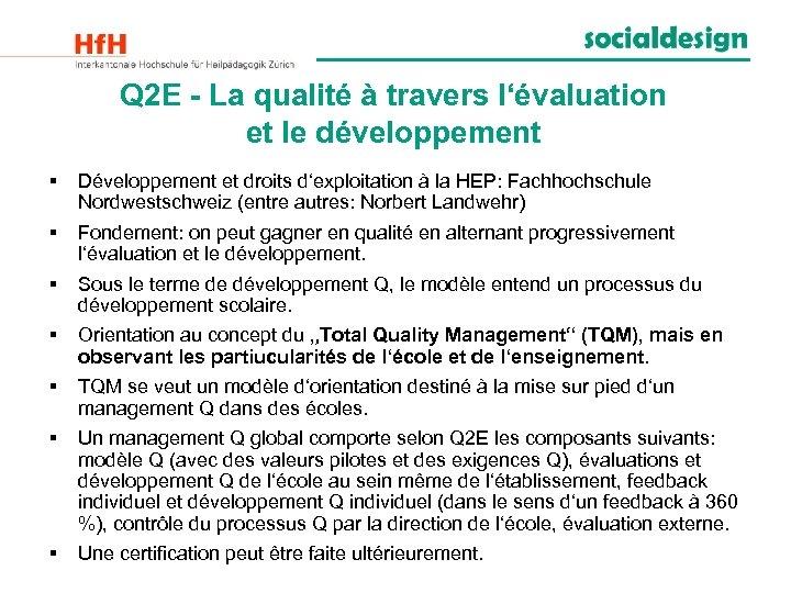 Q 2 E - La qualité à travers l'évaluation et le développement § Développement